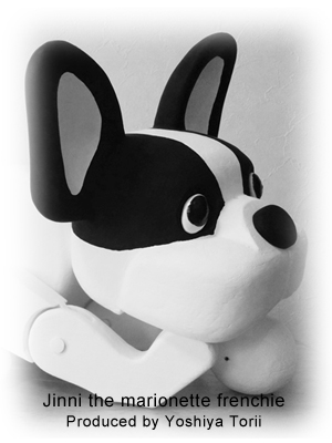 Jinni the marionette frenchie produced by Yoshiya Torii.